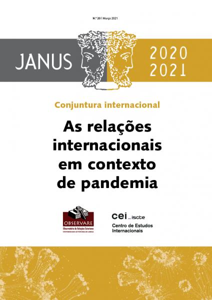 JANUS 2020-2021 – AS RELAÇÕES INTERNACIONAIS EM CONTEXTO DE PANDEMIA