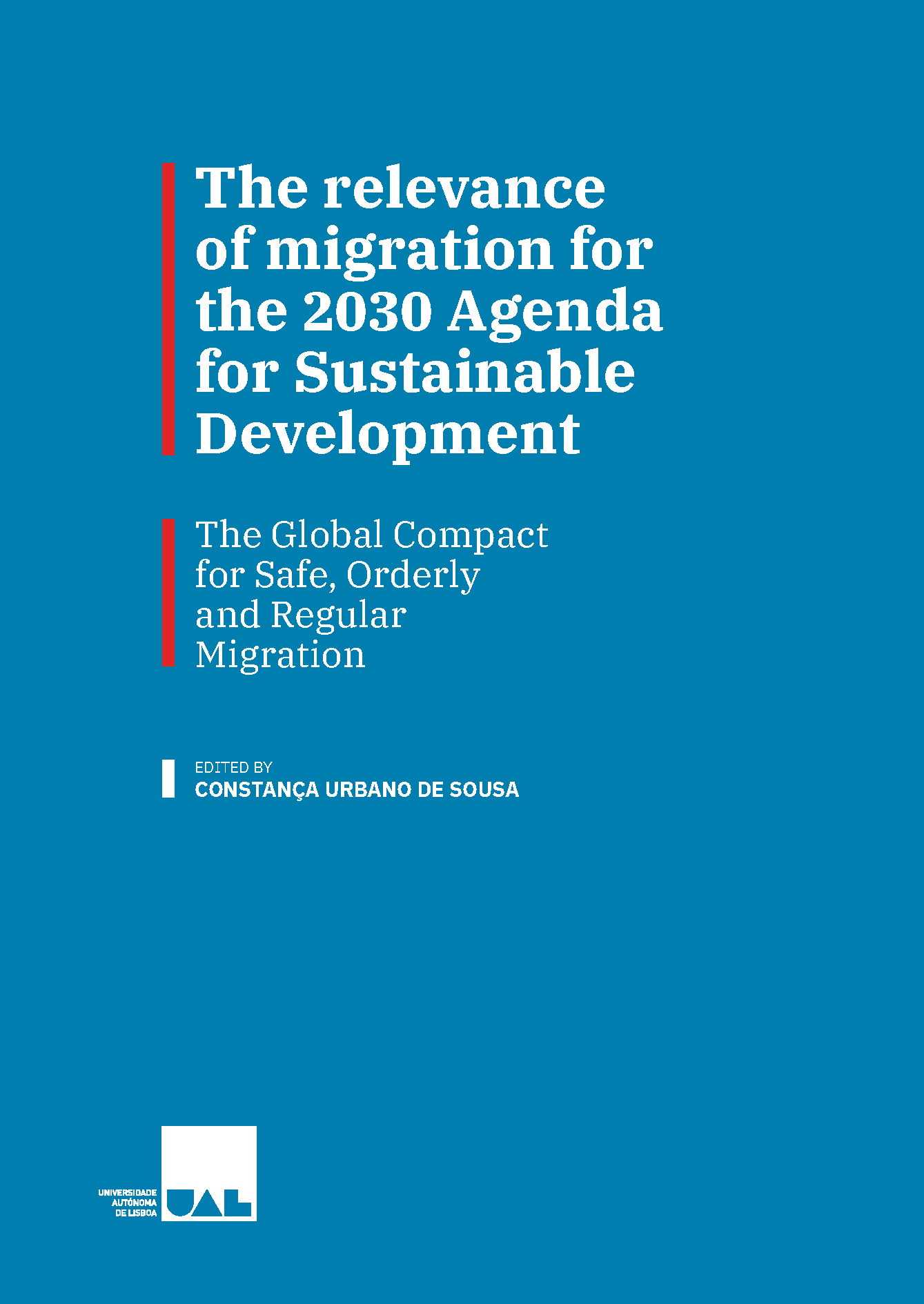 The relevance of migration for the 2030 Agenda for Sustainable Development.