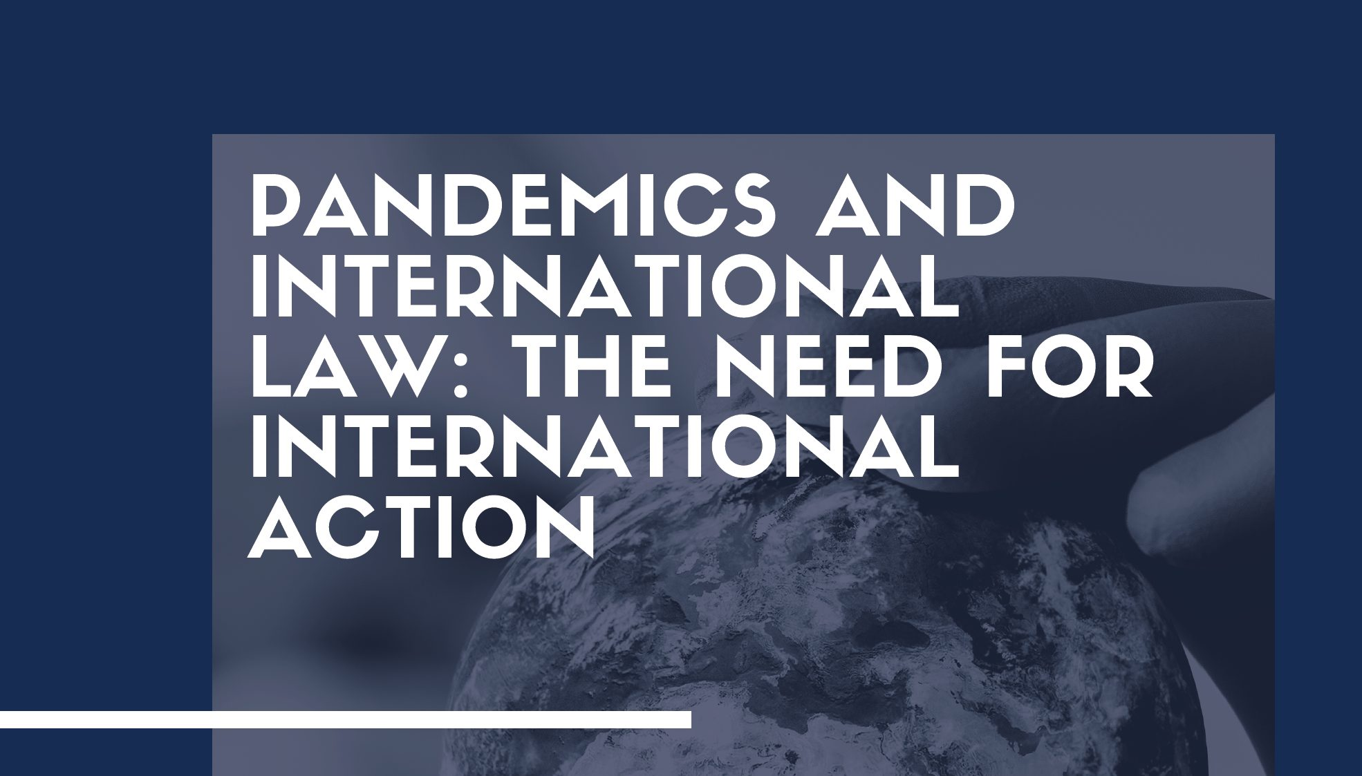 PANDEMICS AND INTERNATIONAL LAW