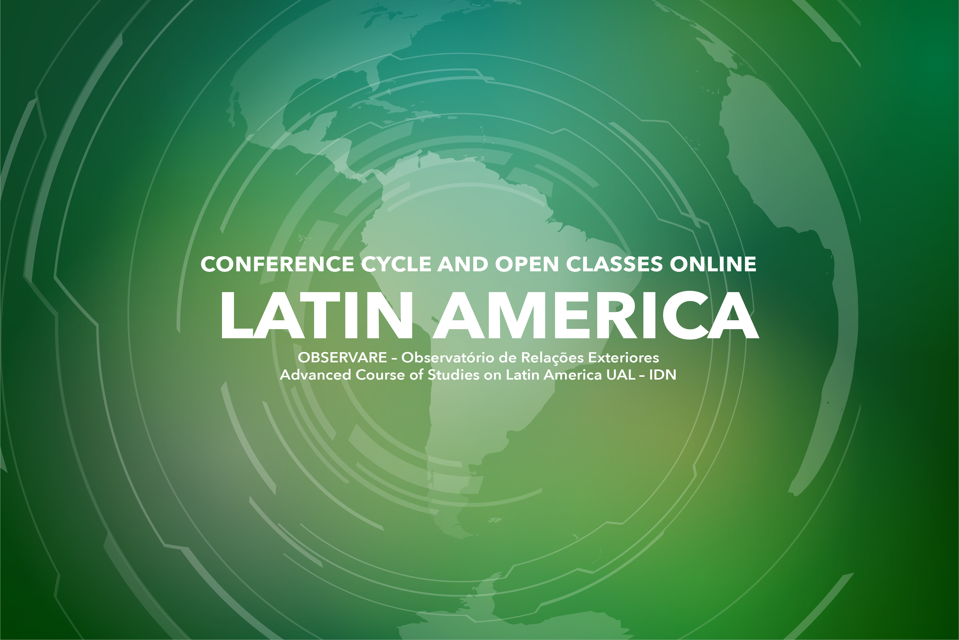 """""""LATIN AMERICA"""" – CONFERENCE CYCLE AND OPEN CLASSES   UAL-IDN"""