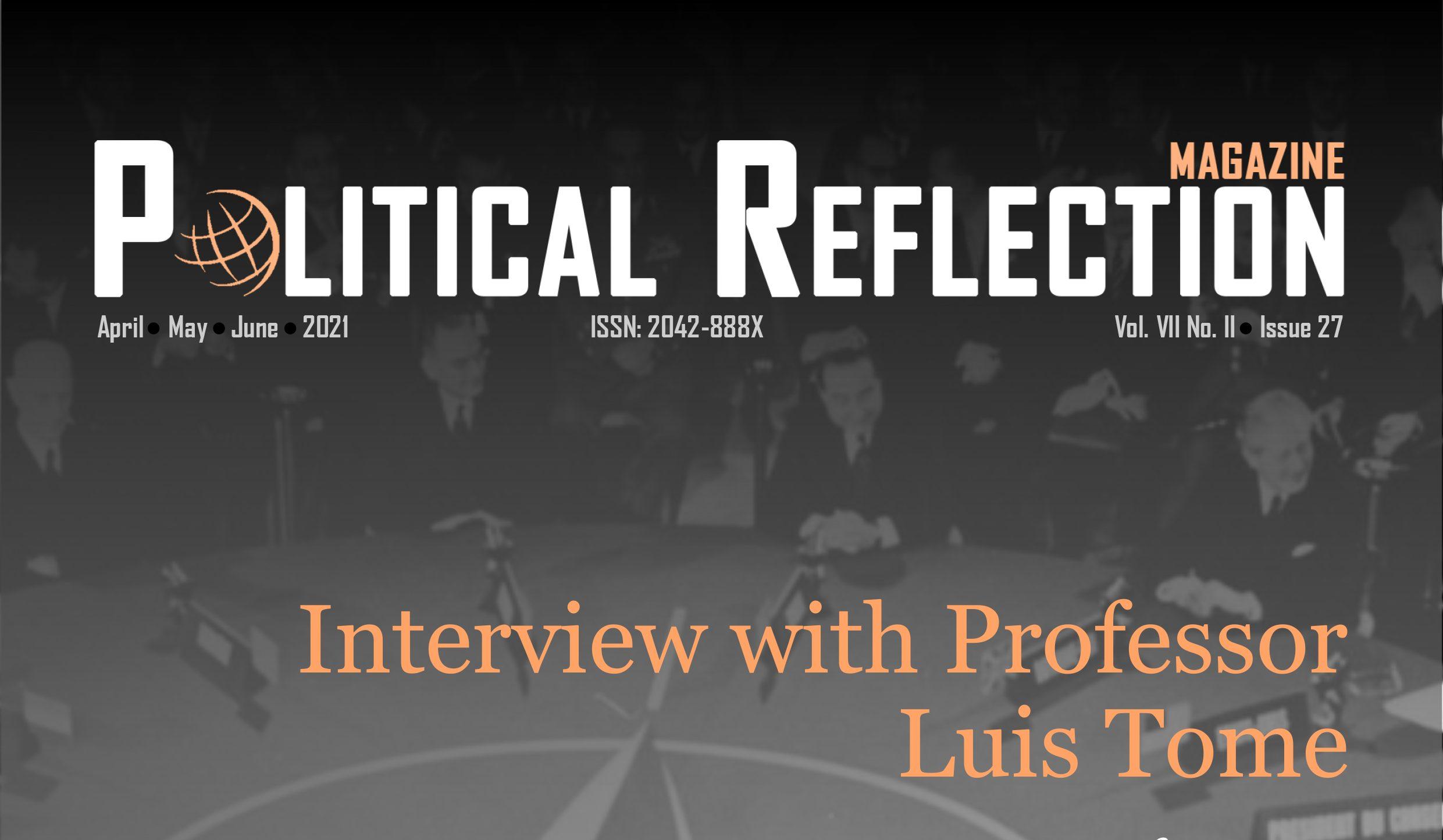 ENTREVISTA LUÍS TOME – REVISTA POLITICAL REFLECTION