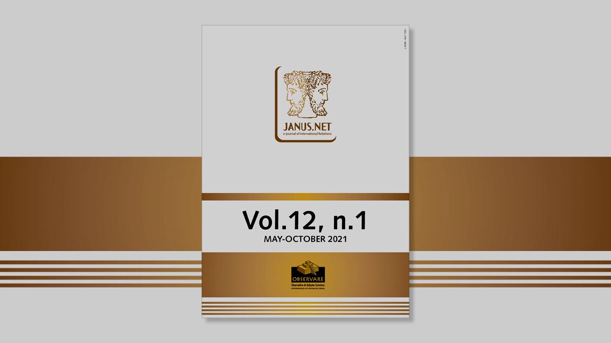 Novo número da JANUS NET, e-journal of international relations – VOL 12 Nº 1 (Maio-Outubro 2021) encontra-se disponível online