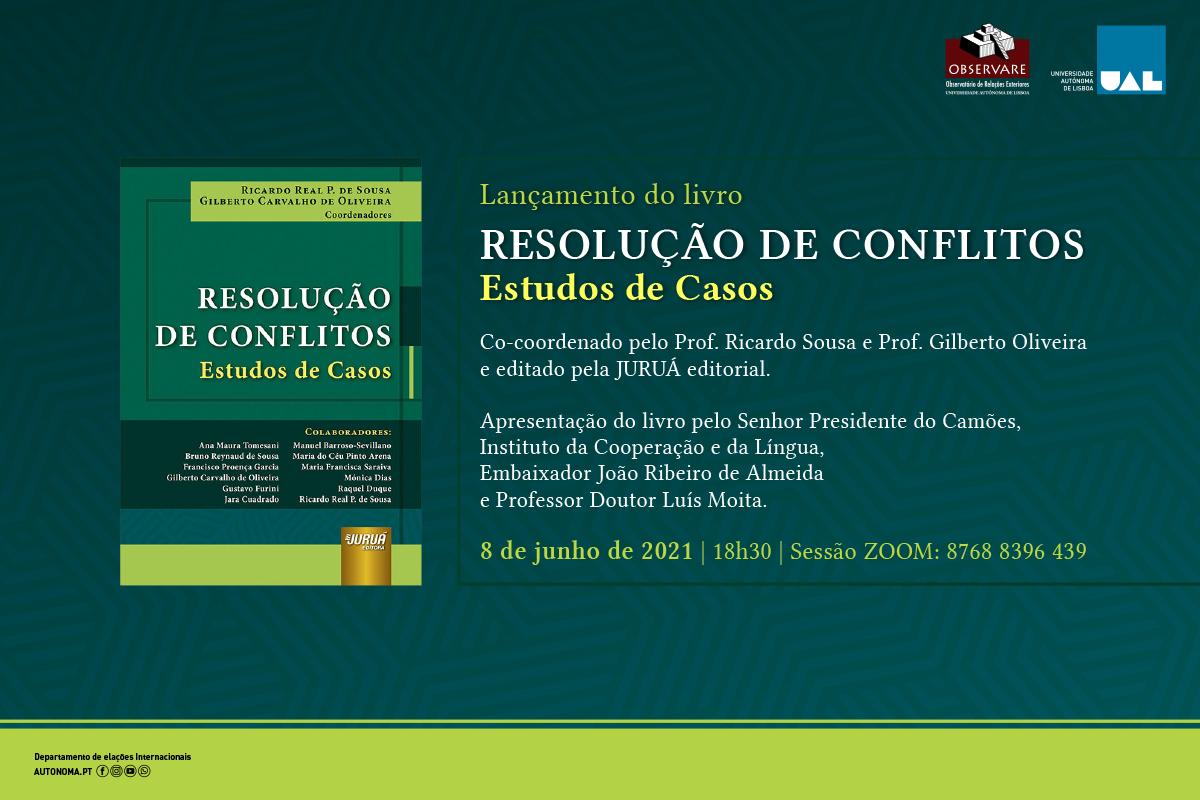 LANÇAMENTO DO LIVRO RESOLUÇÃO DE CONFLITOS – ESTUDOS DE CASOS