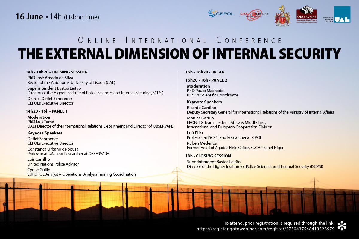 "CONFERÊNCIA INTERNACIONAL ""THE EXTERNAL DIMENSION OF INTERNAL SECURITY"""