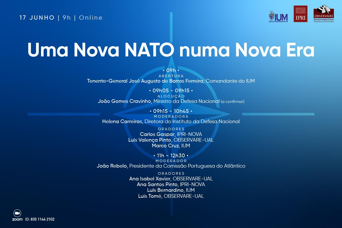 """CONFERÊNCIA """"UMA NOVA NATO NUMA NOVA ERA"""""""