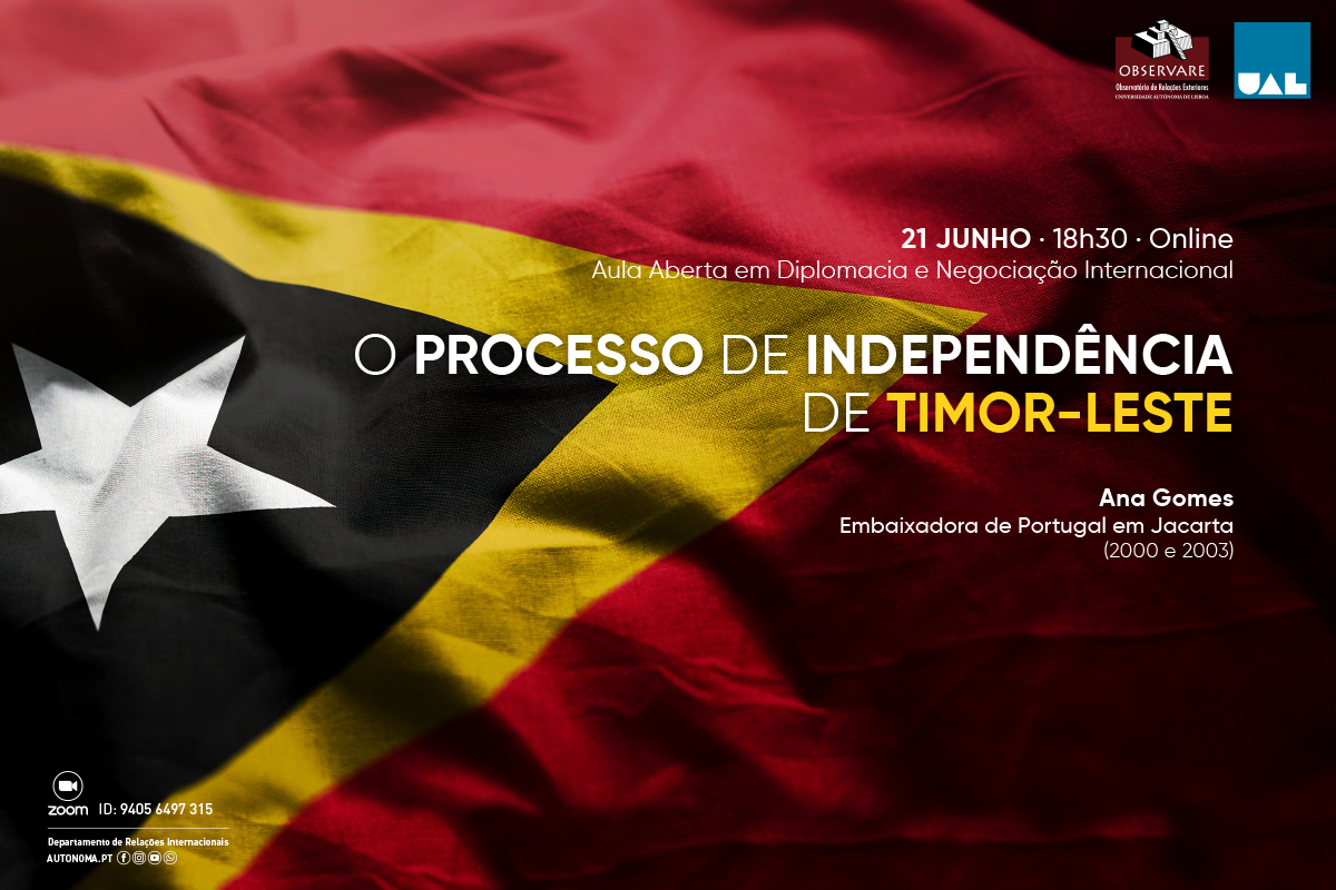"""OPEN CLASS """"THE INDEPENDENCE PROCESS OF TIMOR-LESTE"""""""